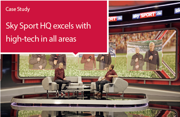Sky Sport HQ excels with high-tech in all areas