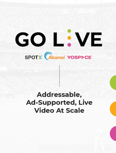 Go Live Whitepaper - Addressable, Ad-Supported, Live Video