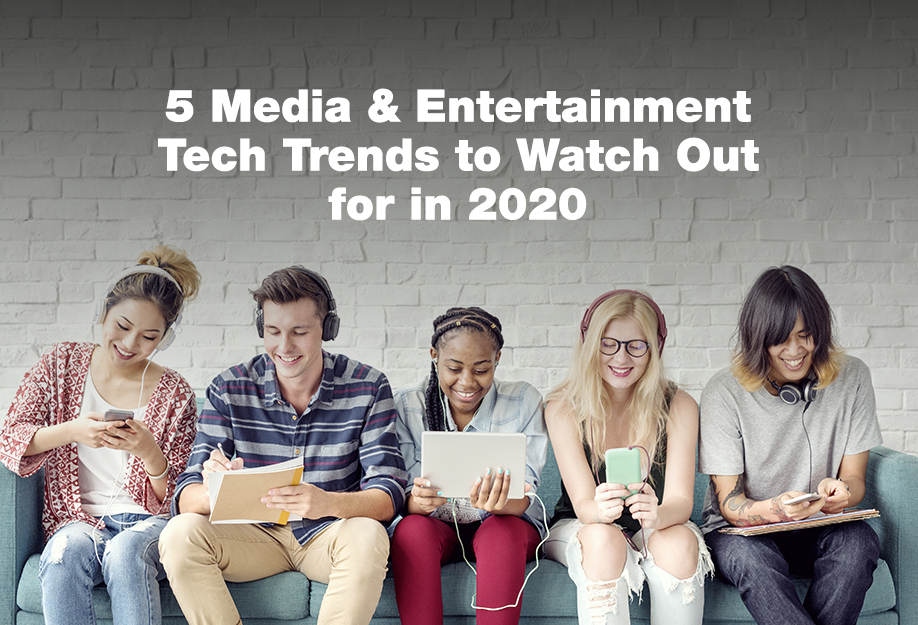 Prime Focus Technologies Blog - 5 media and technology trends to look out for